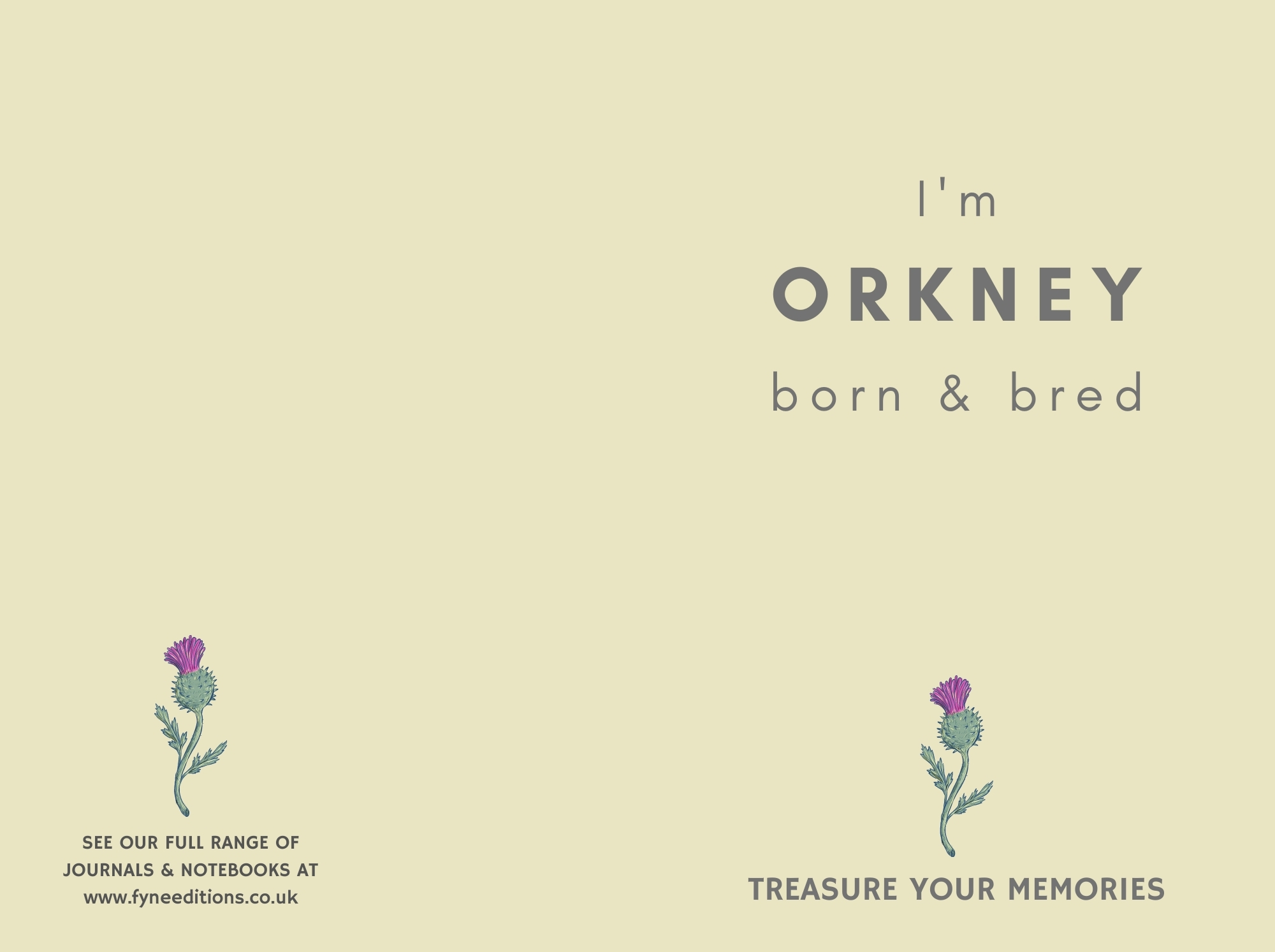 I'm Orkney Born & Bred - Lined Notebook